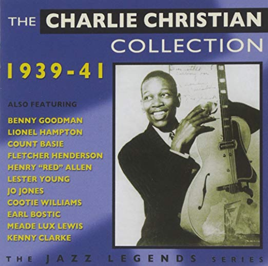 Charlie Christian collection album cover seen as one of the greatest guitar players in history